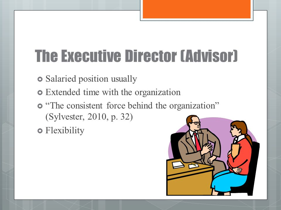 The Executive Director (Advisor)