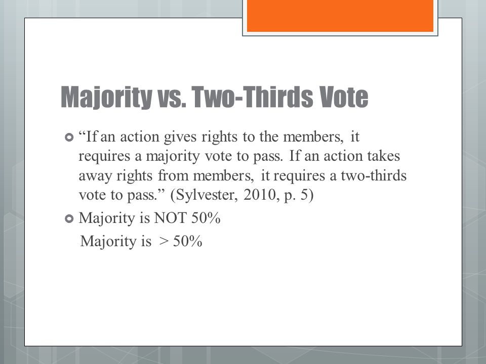 Majority vs. Two-Thirds Vote