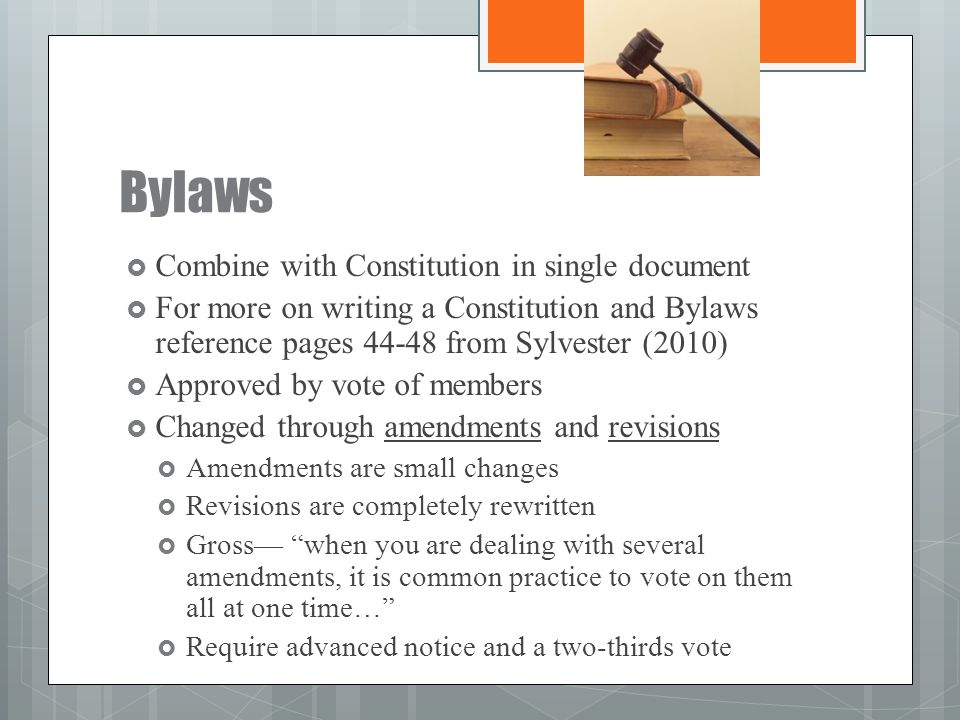Bylaws Combine with Constitution in single document