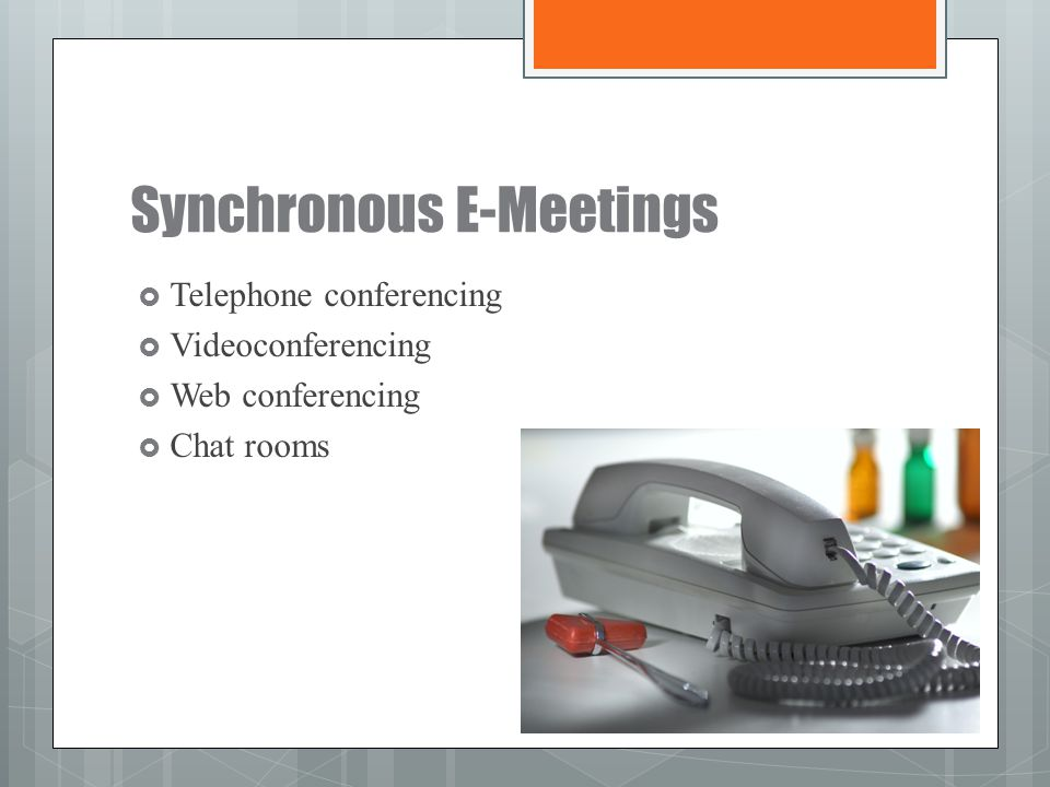 Synchronous E-Meetings