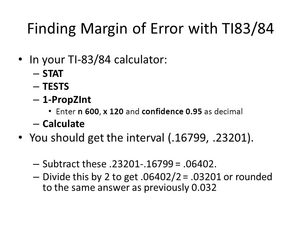 Finding Margin of Error with TI83/84