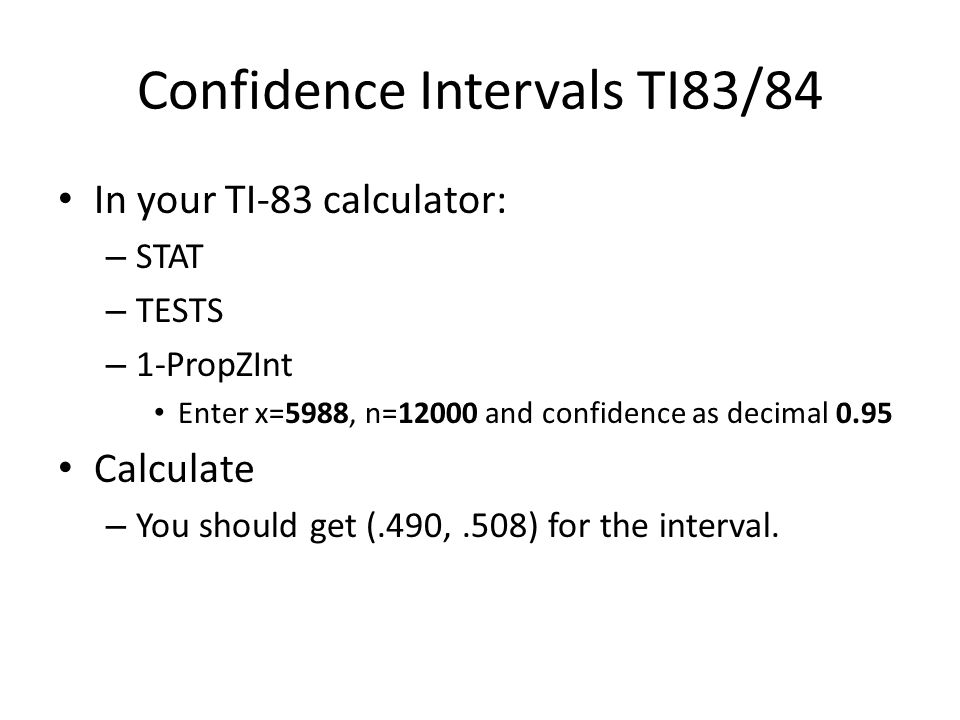 Confidence Intervals TI83/84
