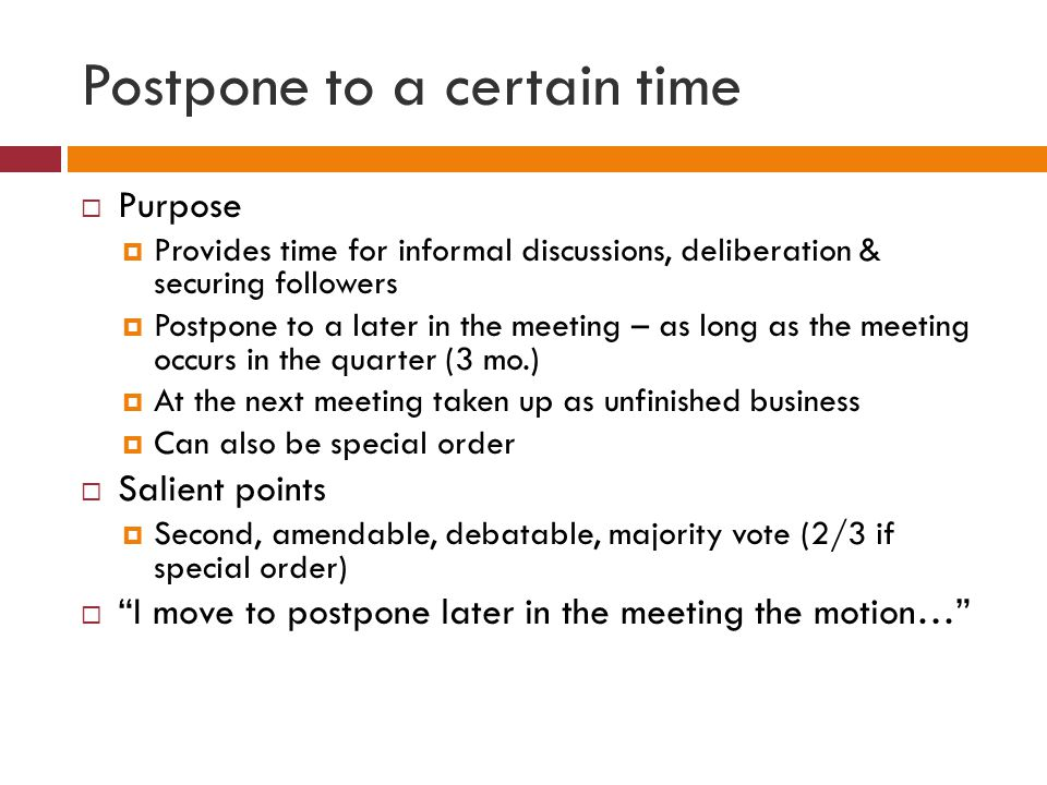 Postpone to a certain time