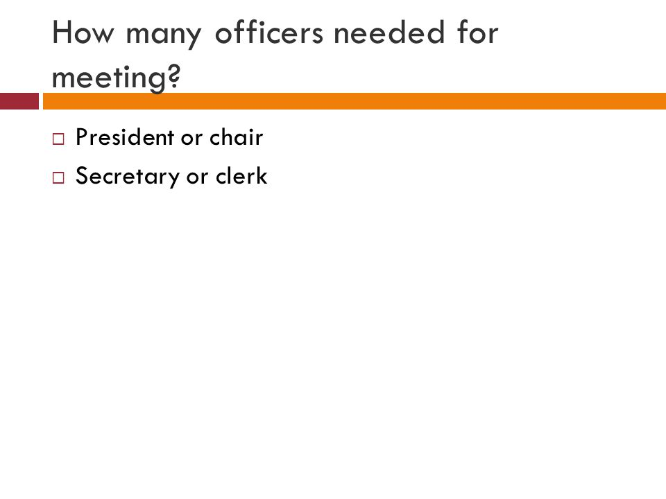 How many officers needed for meeting