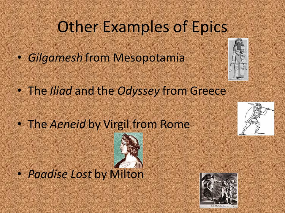 Other Examples of Epics