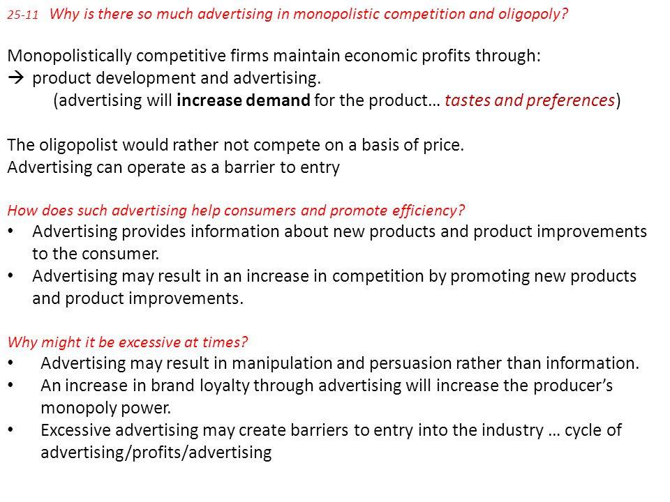 Monopolistically competitive firms maintain economic profits through: