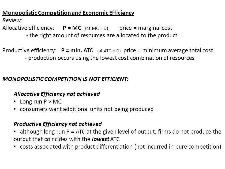 Monopolistic Competition and Economic Efficiency