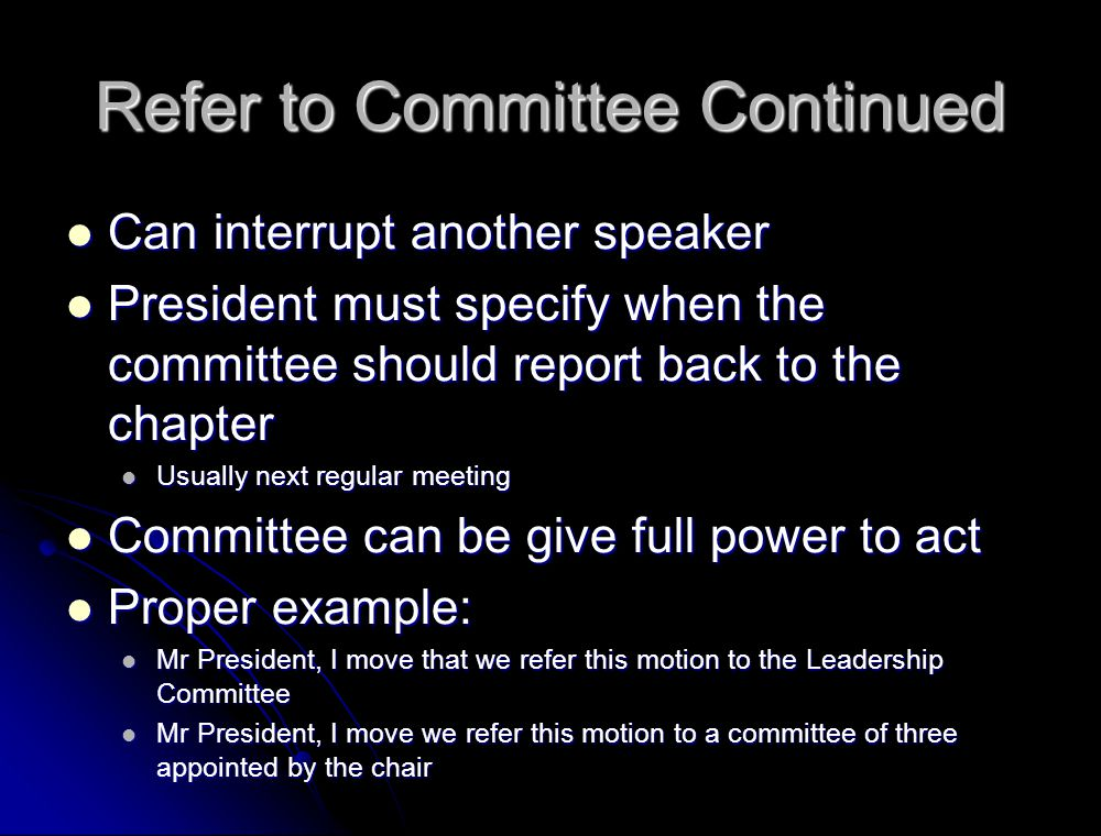Refer to Committee Continued