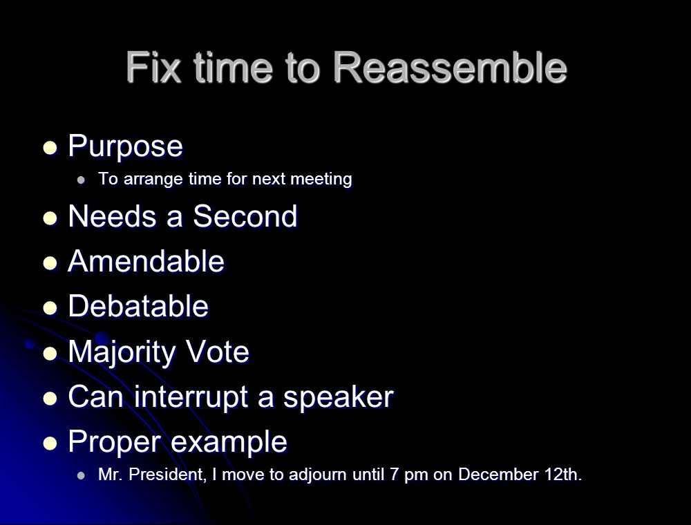 Fix time to Reassemble Purpose Needs a Second Amendable Debatable