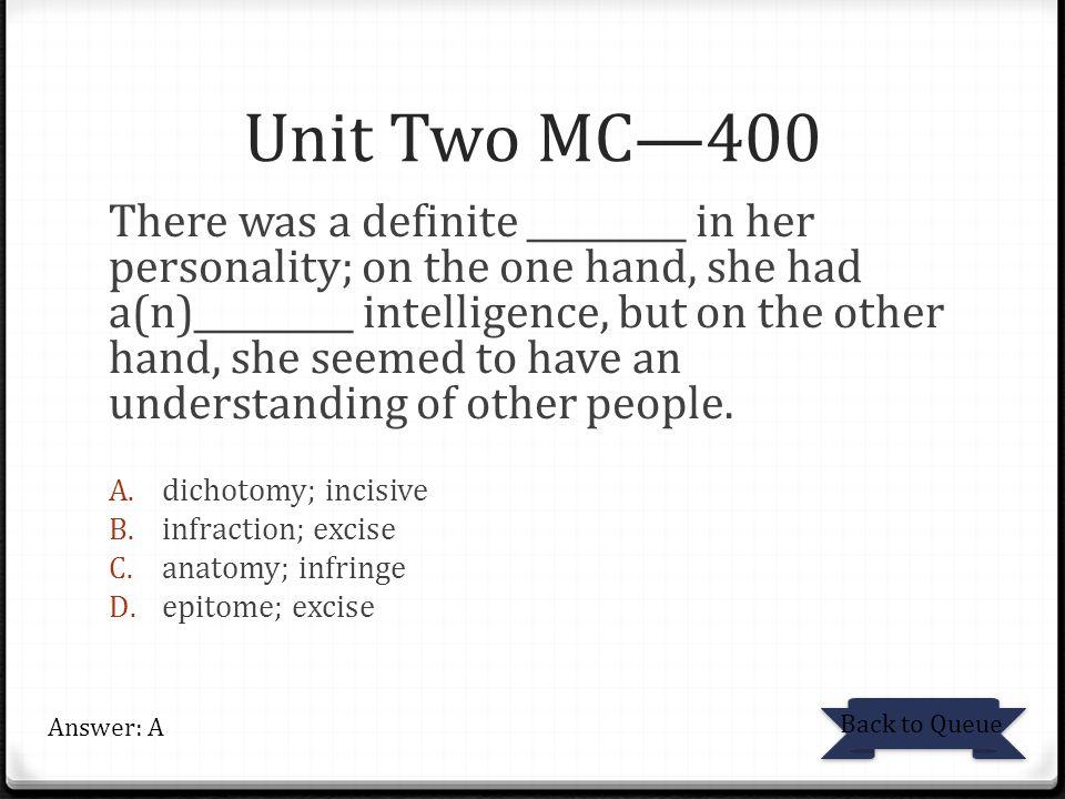 Unit Two MC—400