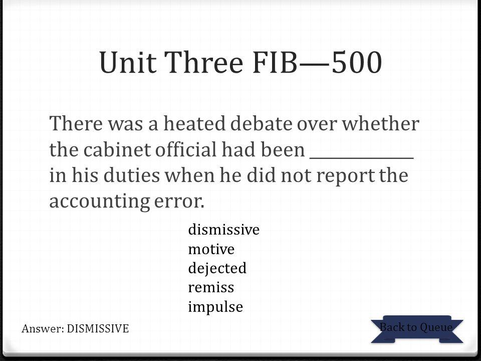 Unit Three FIB—500