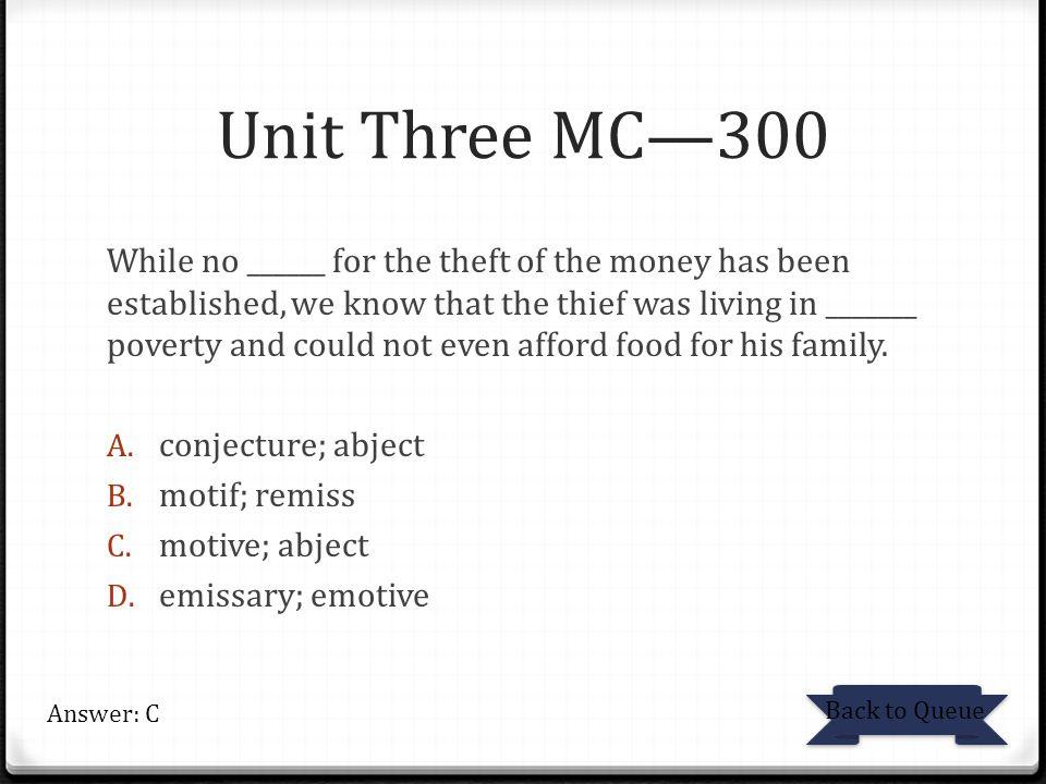 Unit Three MC—300
