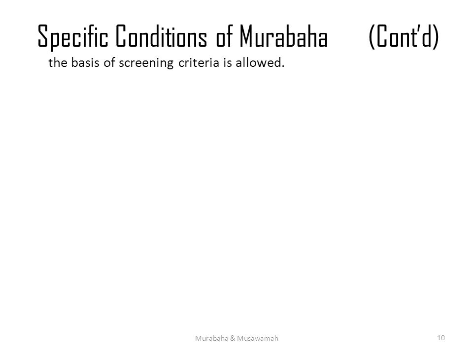 Specific Conditions of Murabaha (Cont'd)