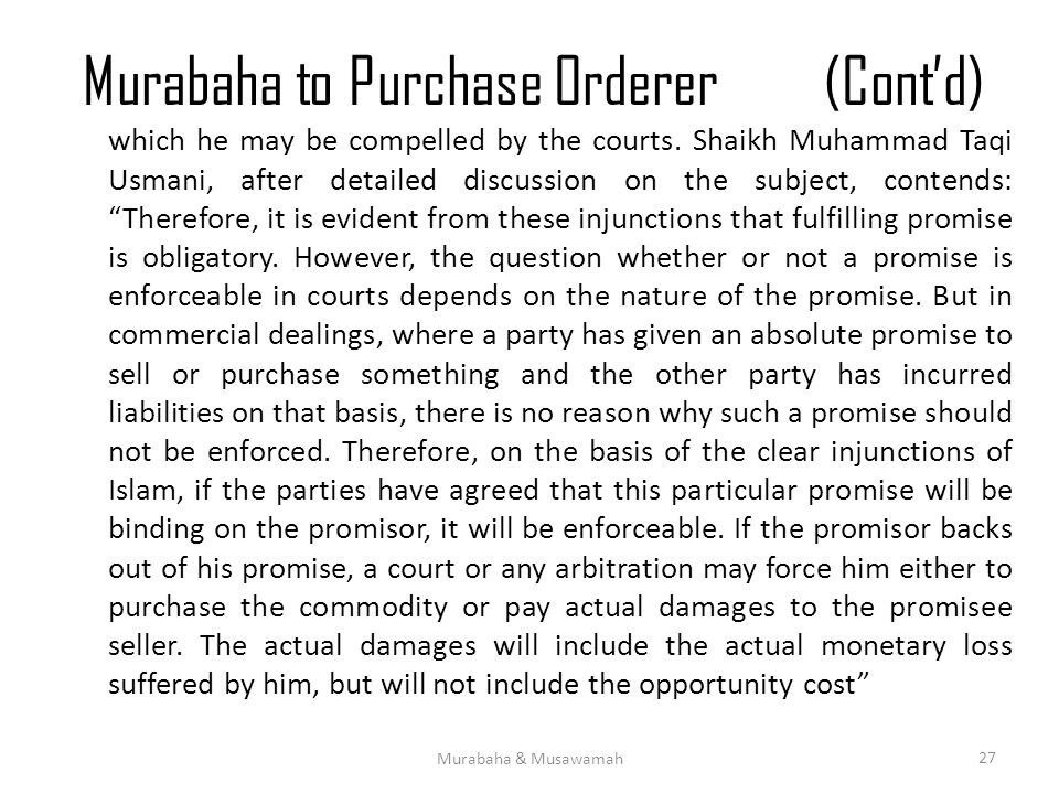 Murabaha to Purchase Orderer (Cont'd)