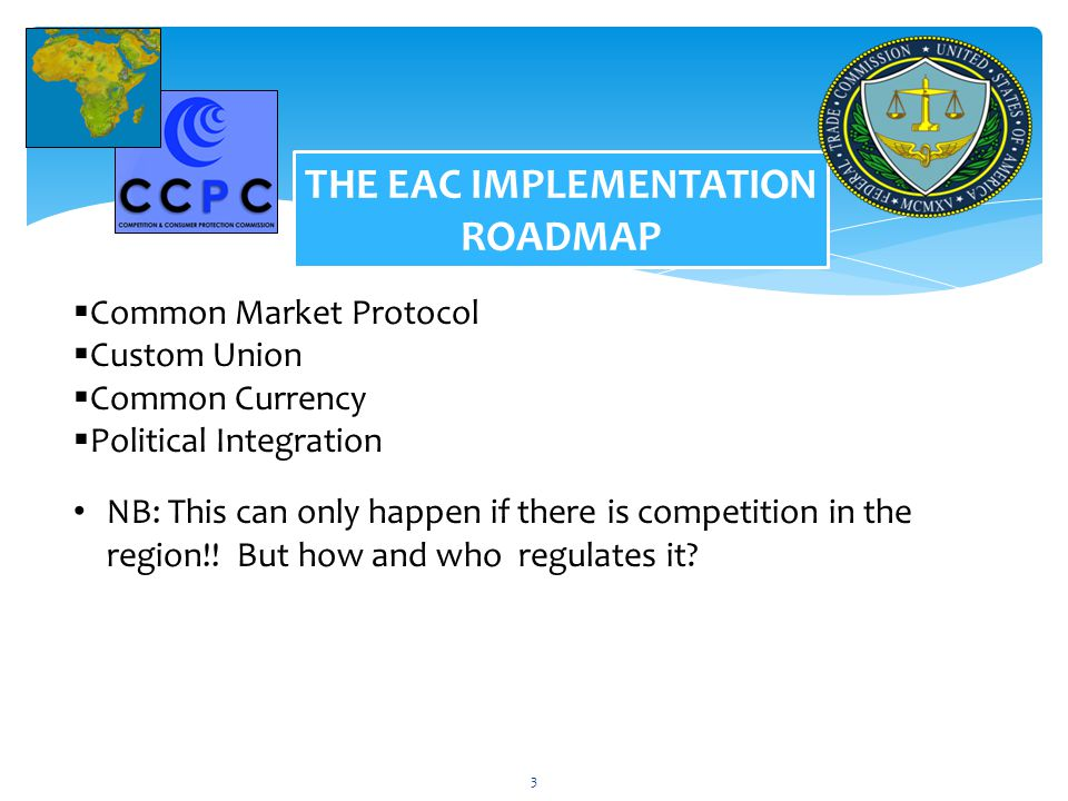 THE EAC IMPLEMENTATION ROADMAP