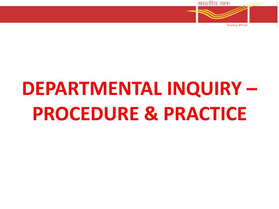 DEPARTMENTAL INQUIRY – PROCEDURE & PRACTICE