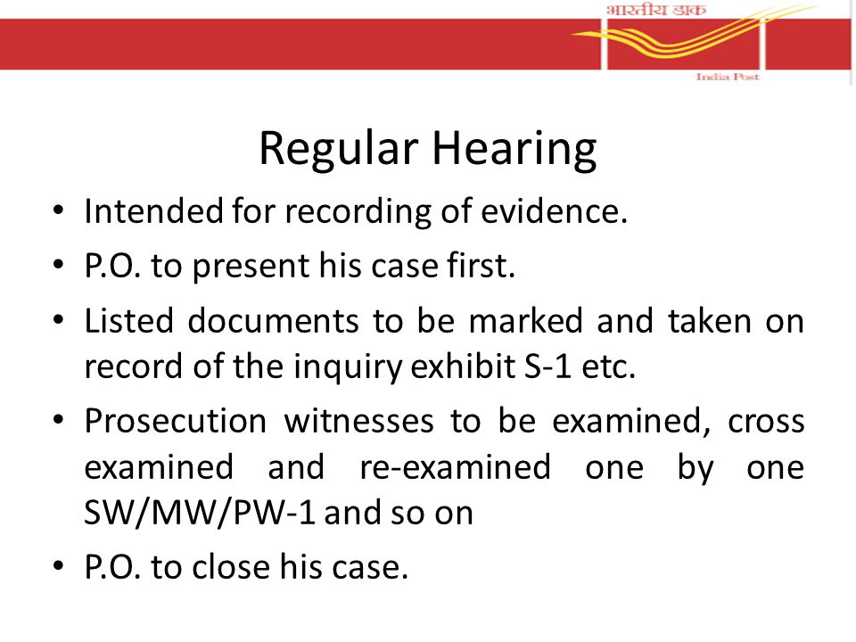 Regular Hearing Intended for recording of evidence.