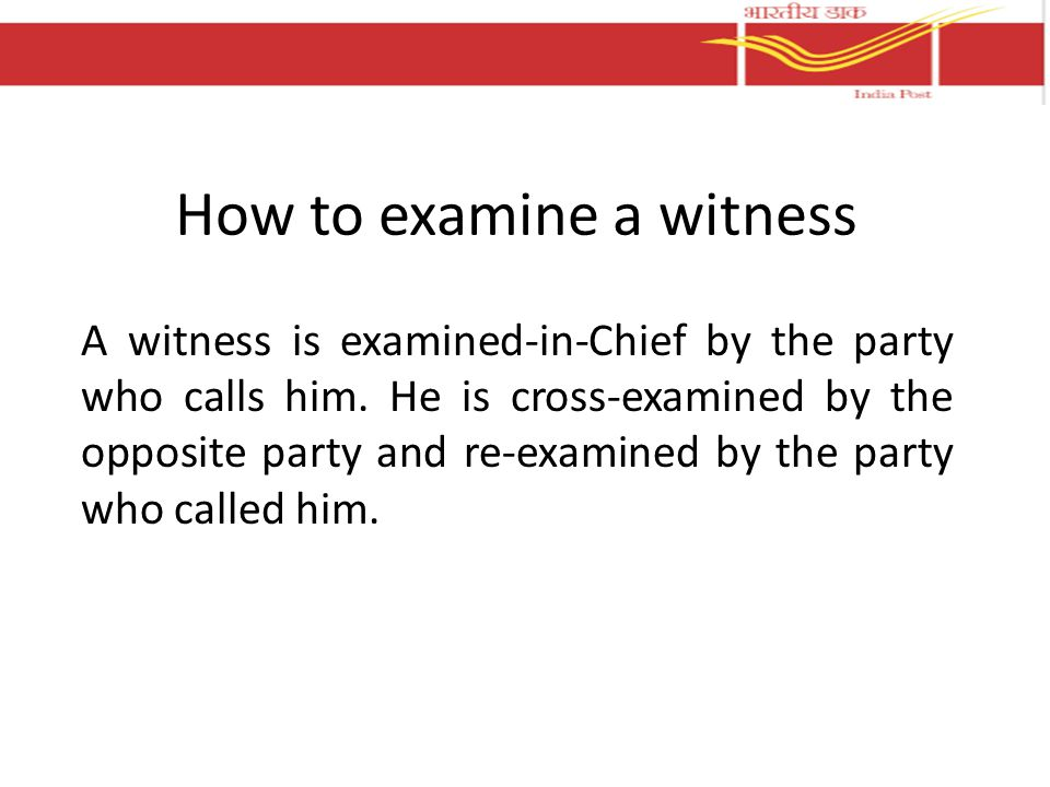 How to examine a witness