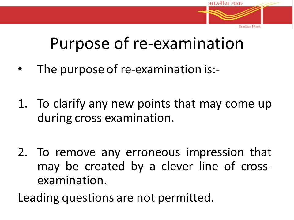Purpose of re-examination