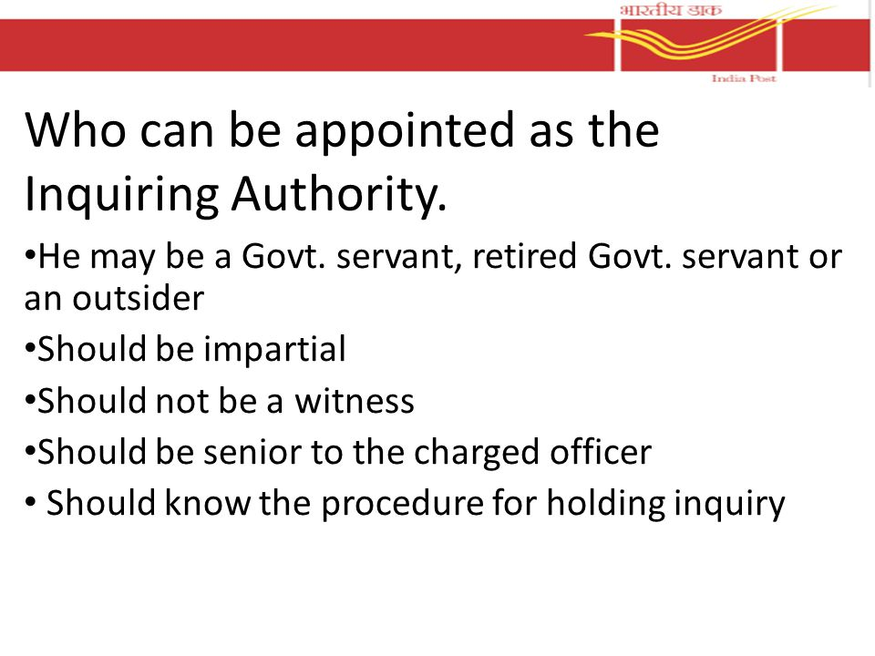 Who can be appointed as the Inquiring Authority.