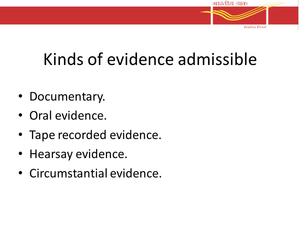 Kinds of evidence admissible