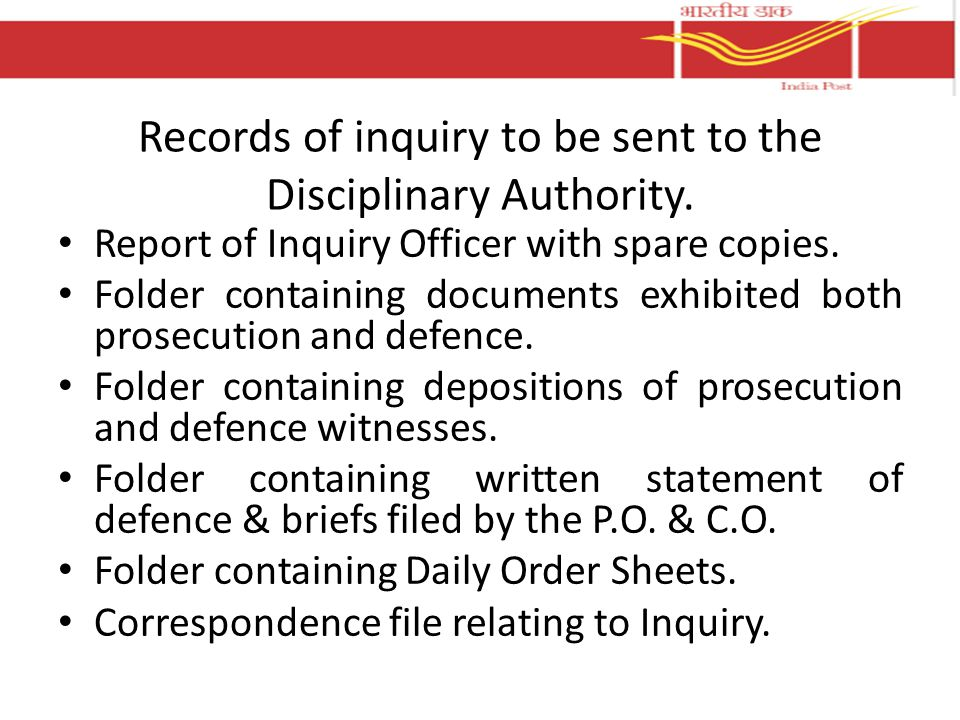 Records of inquiry to be sent to the Disciplinary Authority.