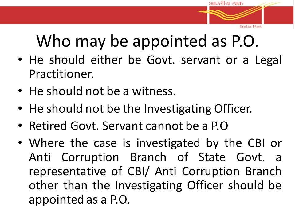 Who may be appointed as P.O.