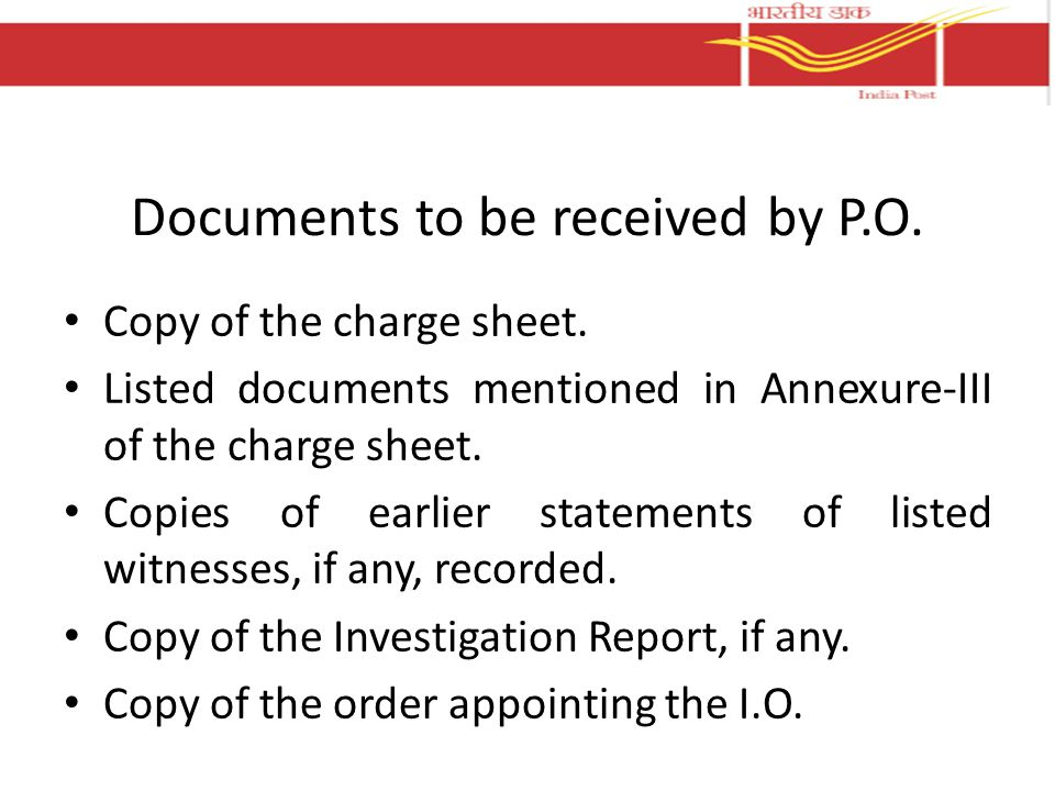 Documents to be received by P.O.