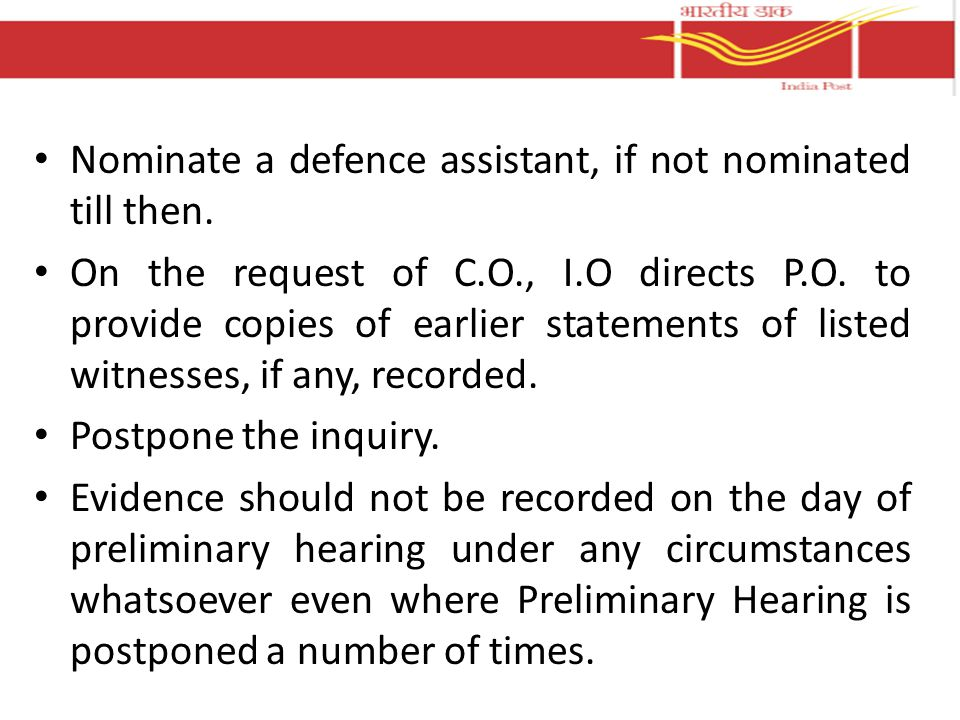 Nominate a defence assistant, if not nominated till then.