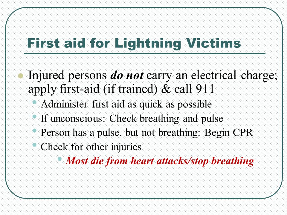 First aid for Lightning Victims