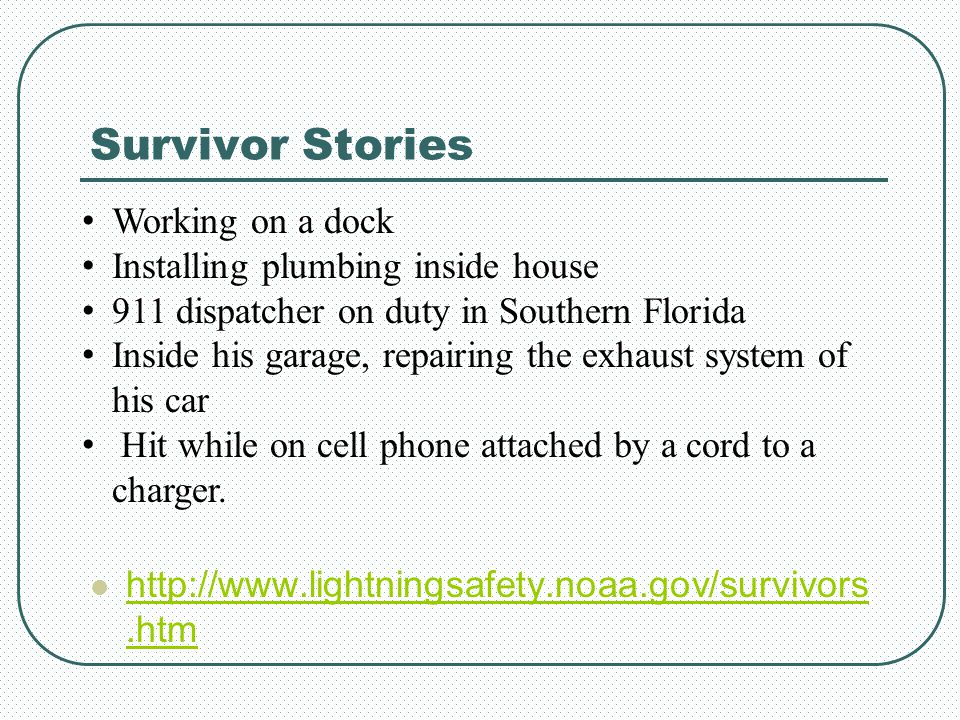 Survivor Stories Working on a dock Installing plumbing inside house