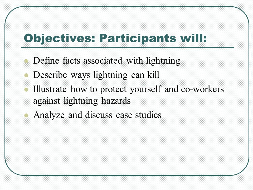 Objectives: Participants will: