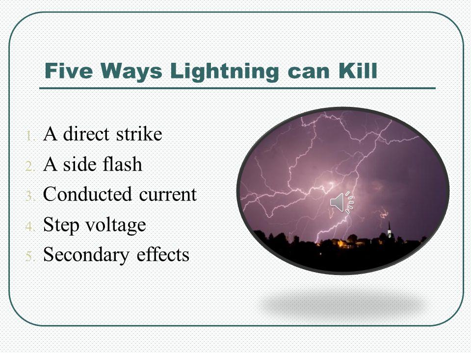 Five Ways Lightning can Kill