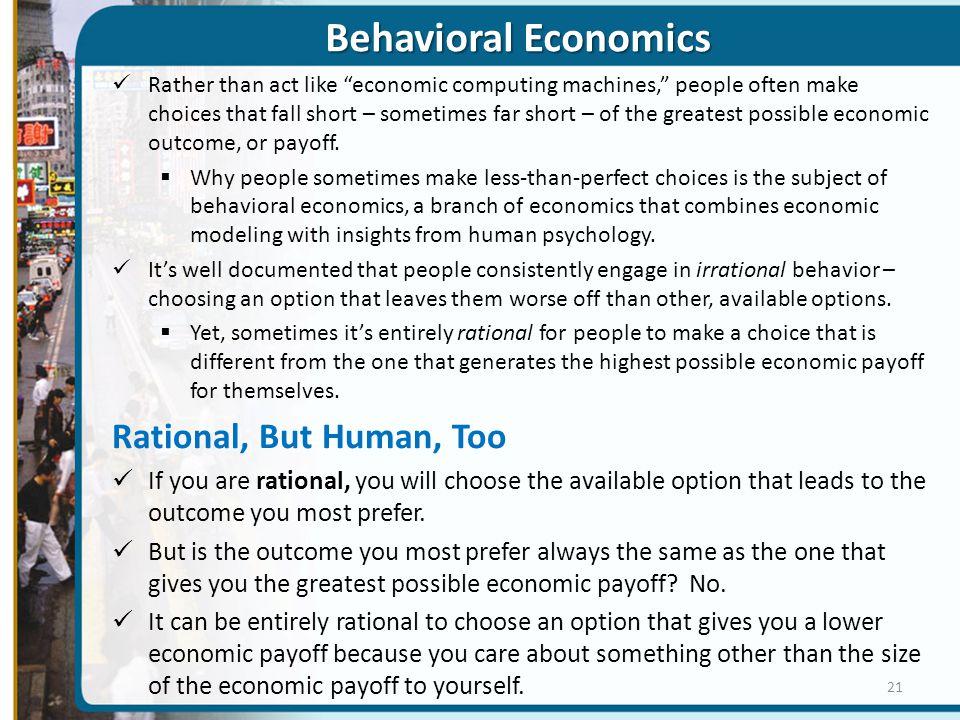 Behavioral Economics Rational, But Human, Too