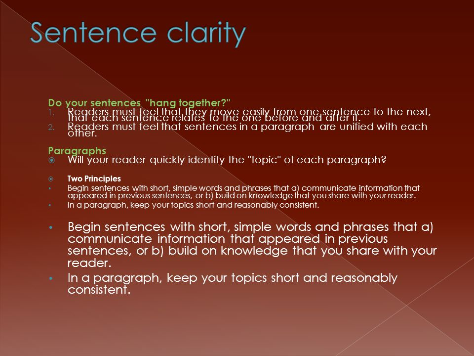 Sentence clarity Do your sentences hang together