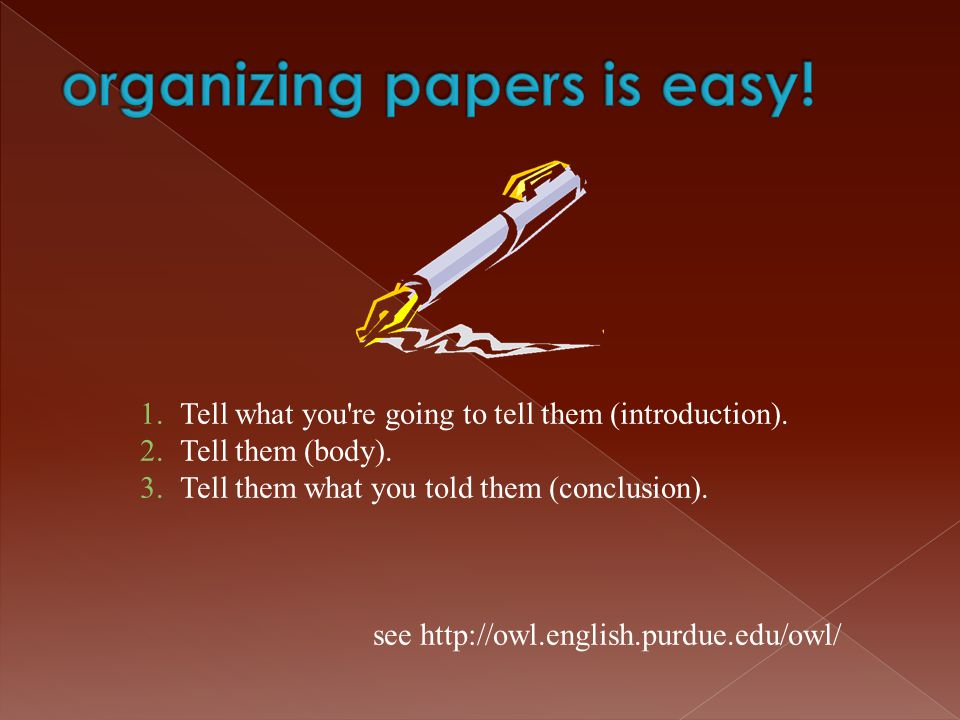 organizing papers is easy!