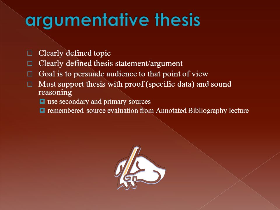 argumentative thesis Clearly defined topic