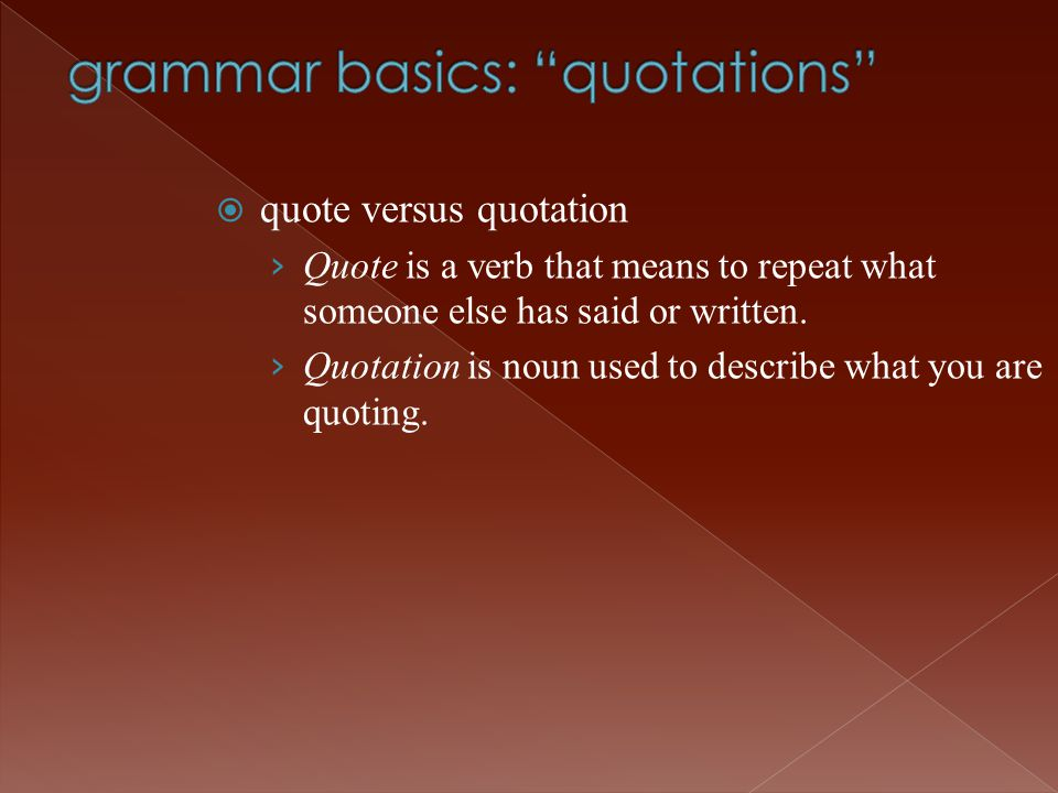 grammar basics: quotations