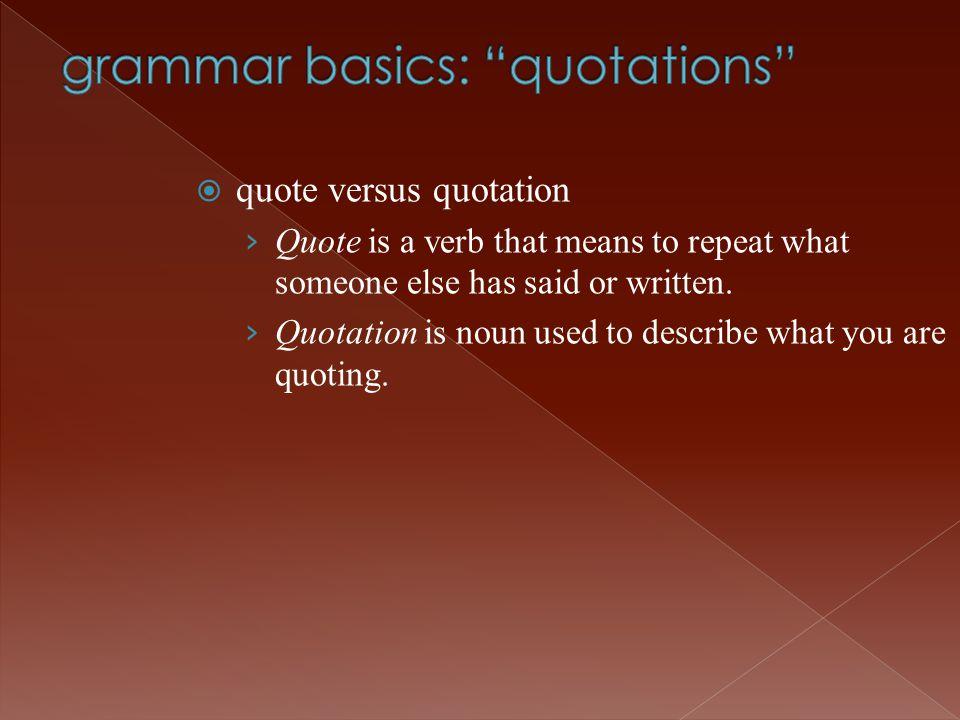 grammar basics: quotations