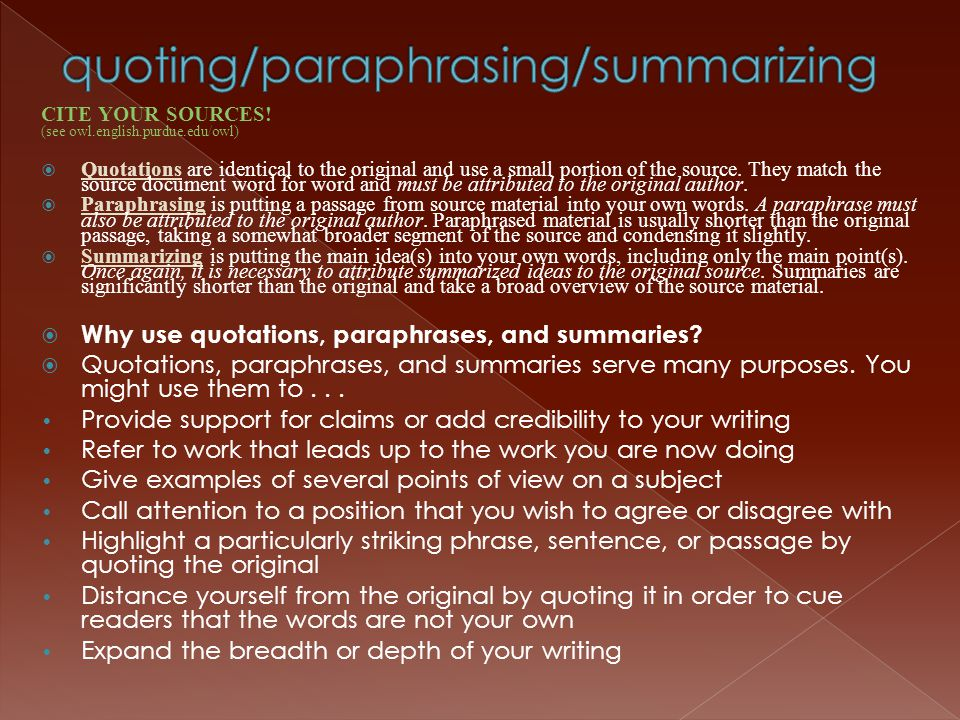 quoting/paraphrasing/summarizing
