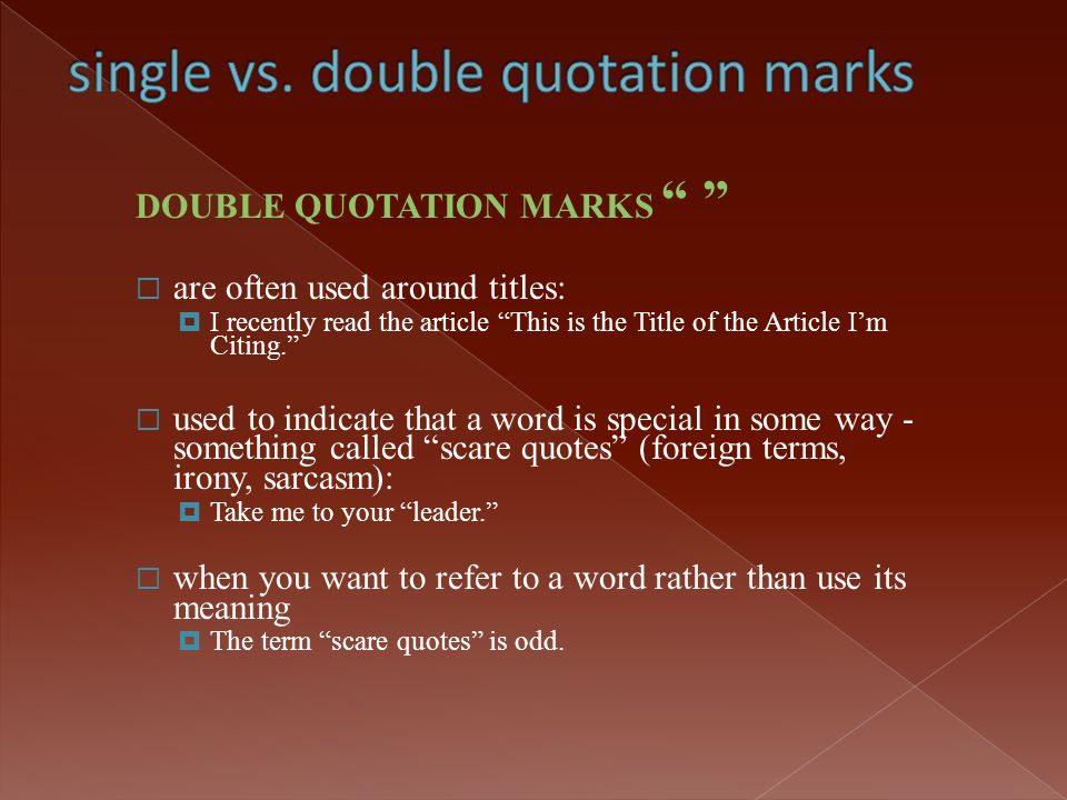 single vs. double quotation marks