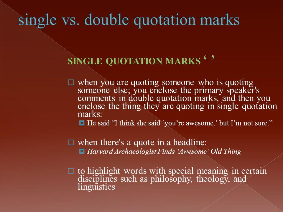 single vs. double quotation marks