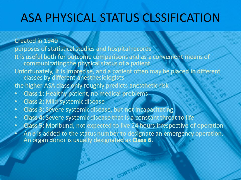 ASA PHYSICAL STATUS CLSSIFICATION