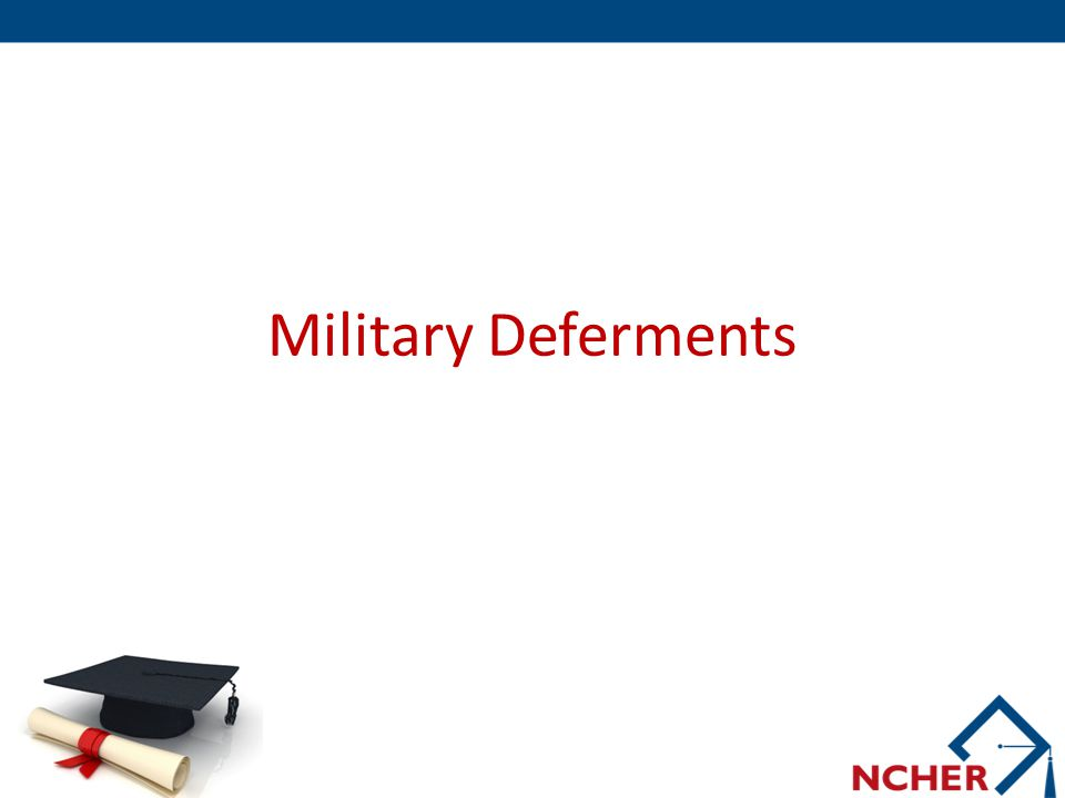 Military Deferments