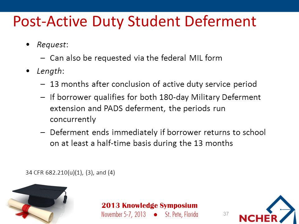 Post-Active Duty Student Deferment