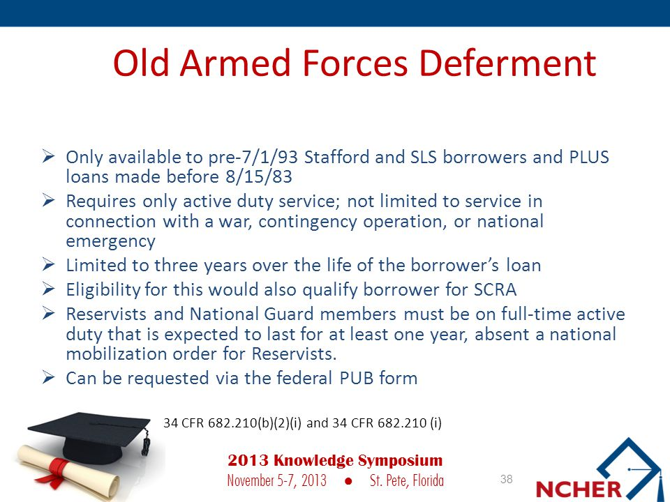 Old Armed Forces Deferment