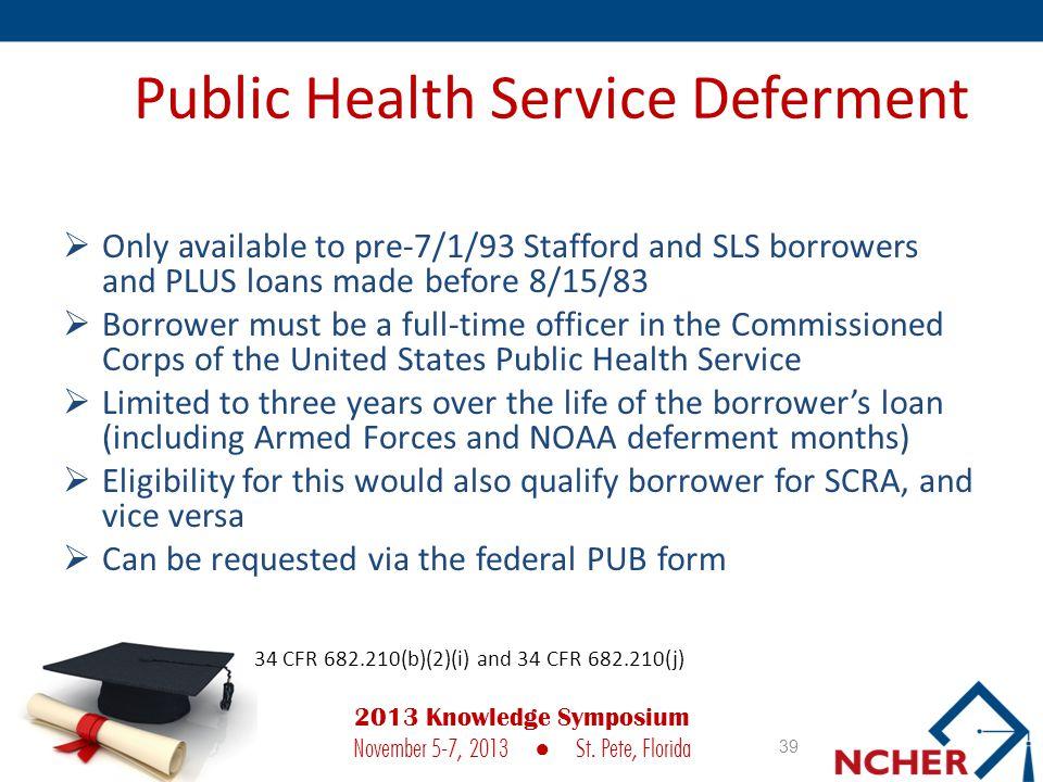 Public Health Service Deferment