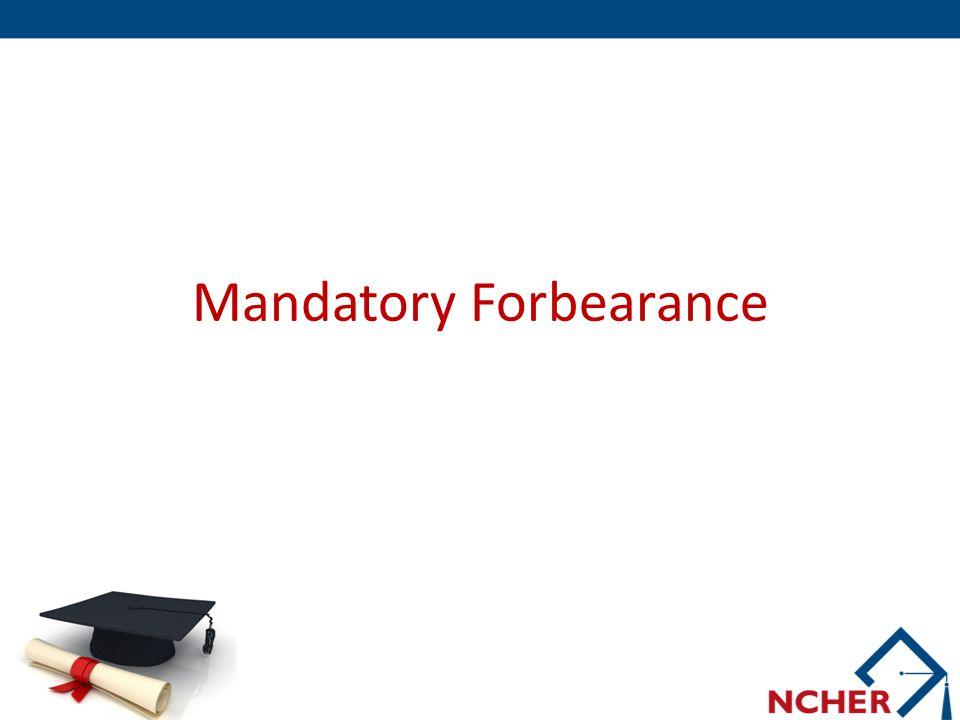 Mandatory Forbearance