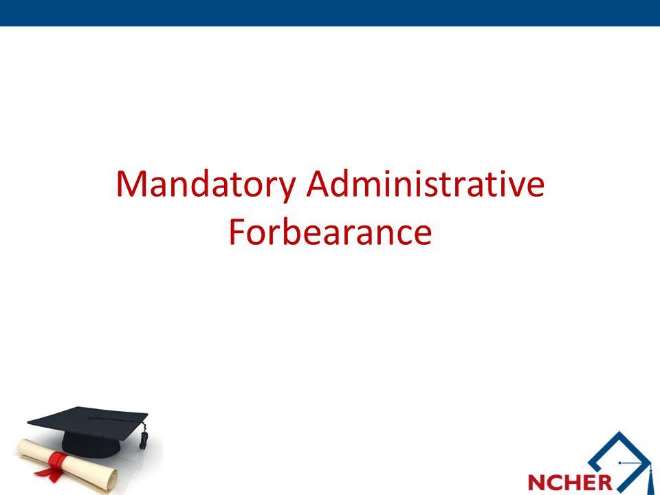 Mandatory Administrative Forbearance