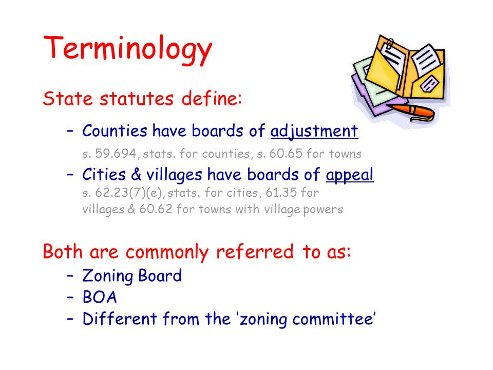 Terminology State statutes define: Both are commonly referred to as: